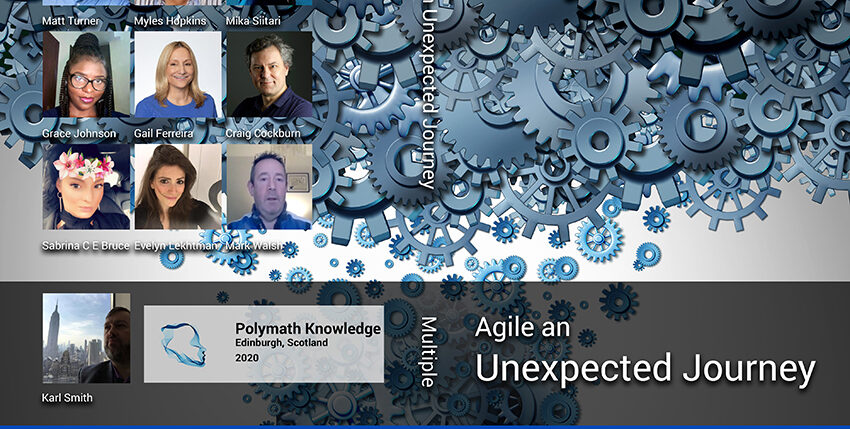 Agile an Unexpected Journey Sabrina C E Bruce and Karl Smith